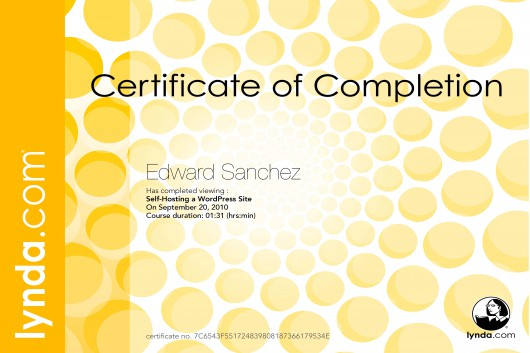 Edward A. Sanchez, Lynda.com course certificate: Self-Hosting a WordPress Site, 1hrs 31min, completed: 9/20/2010