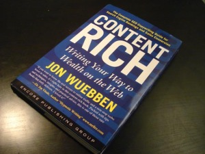 Content Rich: Writing Your Way to Wealth on the Web by Jon Wuebben