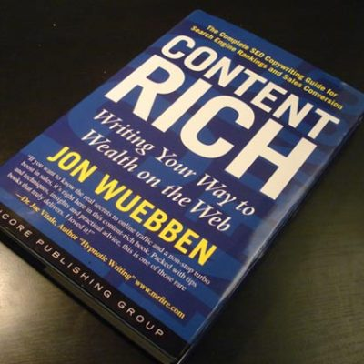 SEO Book: Content Rich: Writing Your Way to Wealth on the Web by Jon Wuebben