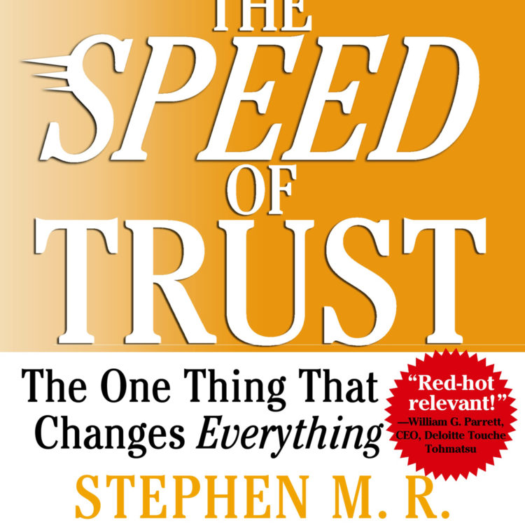 Book Recommendation: The Speed of Trust by Stephen M.R. Covey